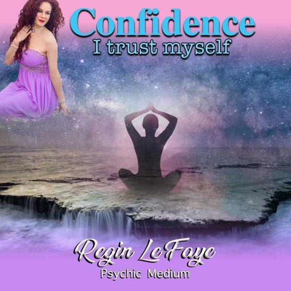 Confidence - I Trust My self